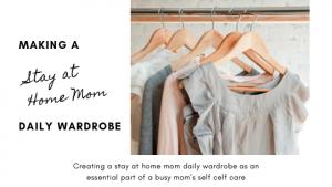 stay at home mom wardrobe